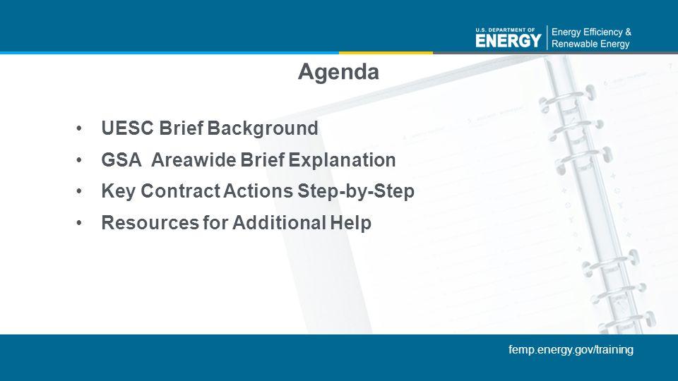 Agenda UESC Brief Background GSA Areawide Brief Explanation