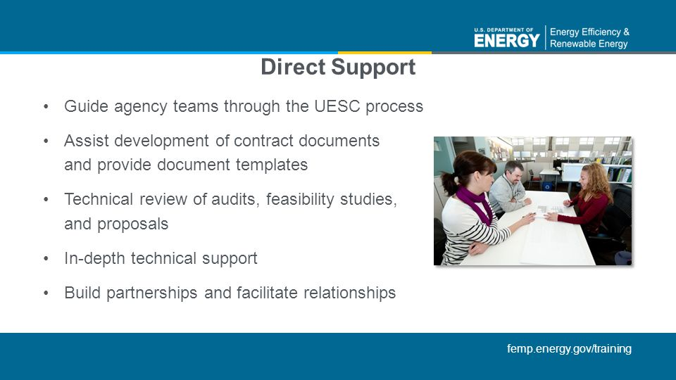 Direct Support Guide agency teams through the UESC process