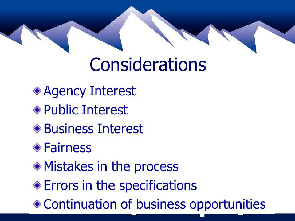 Considerations Agency Interest Public Interest Business Interest