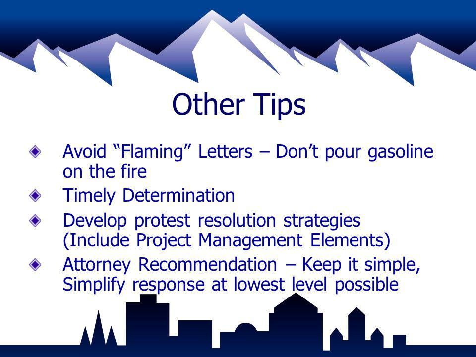 Other Tips Avoid Flaming Letters – Don't pour gasoline on the fire