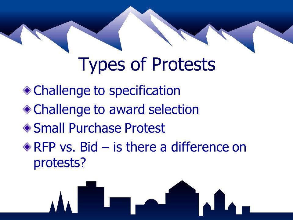 Types of Protests Challenge to specification