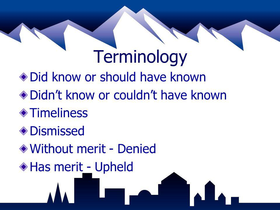 Terminology Did know or should have known