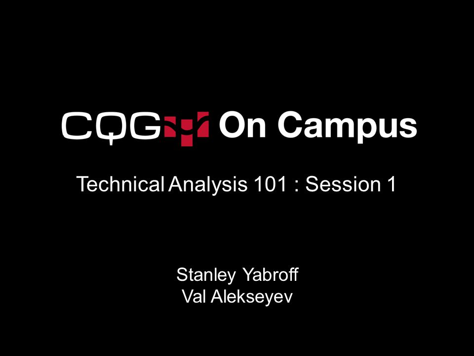 Technical Analysis 101 : Session 1