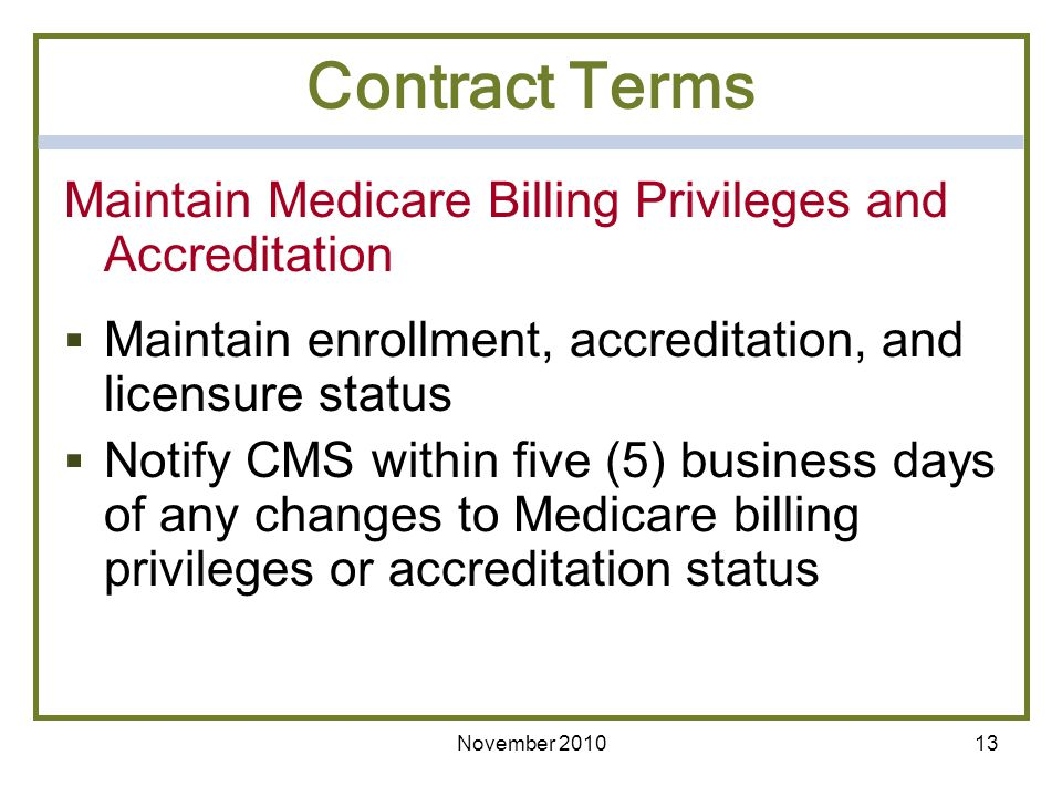 Contract Terms Maintain Medicare Billing Privileges and Accreditation