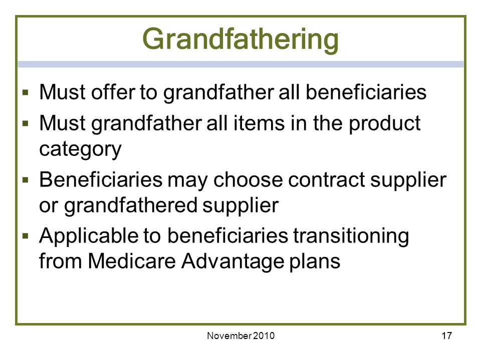 Grandfathering Must offer to grandfather all beneficiaries