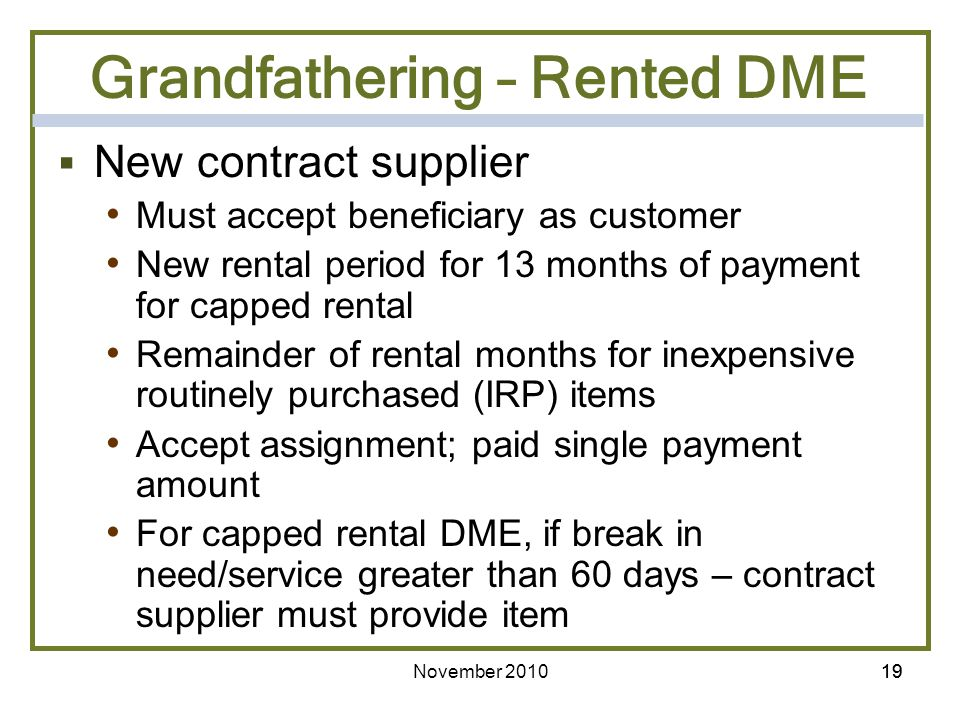 Grandfathering – Rented DME