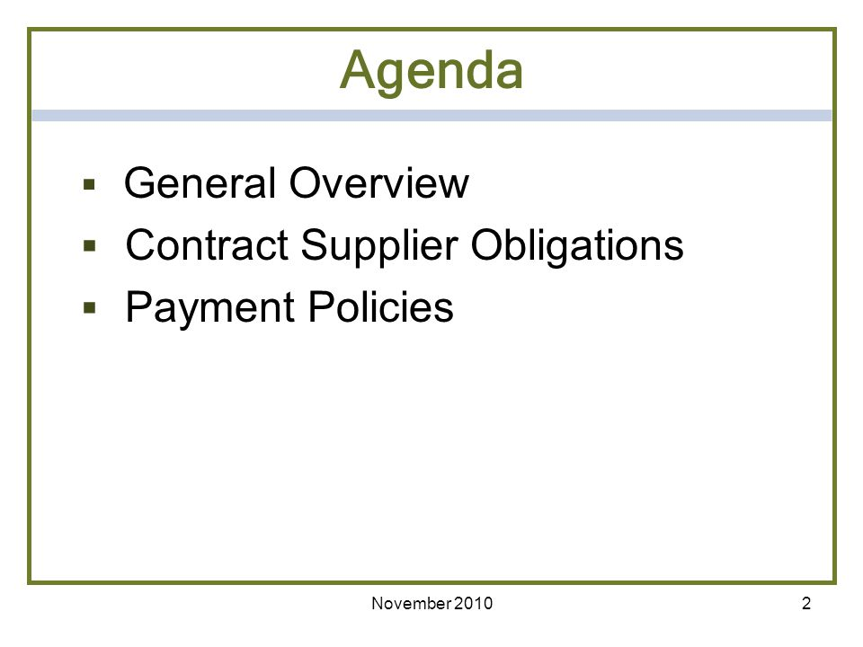 Agenda Contract Supplier Obligations Payment Policies General Overview