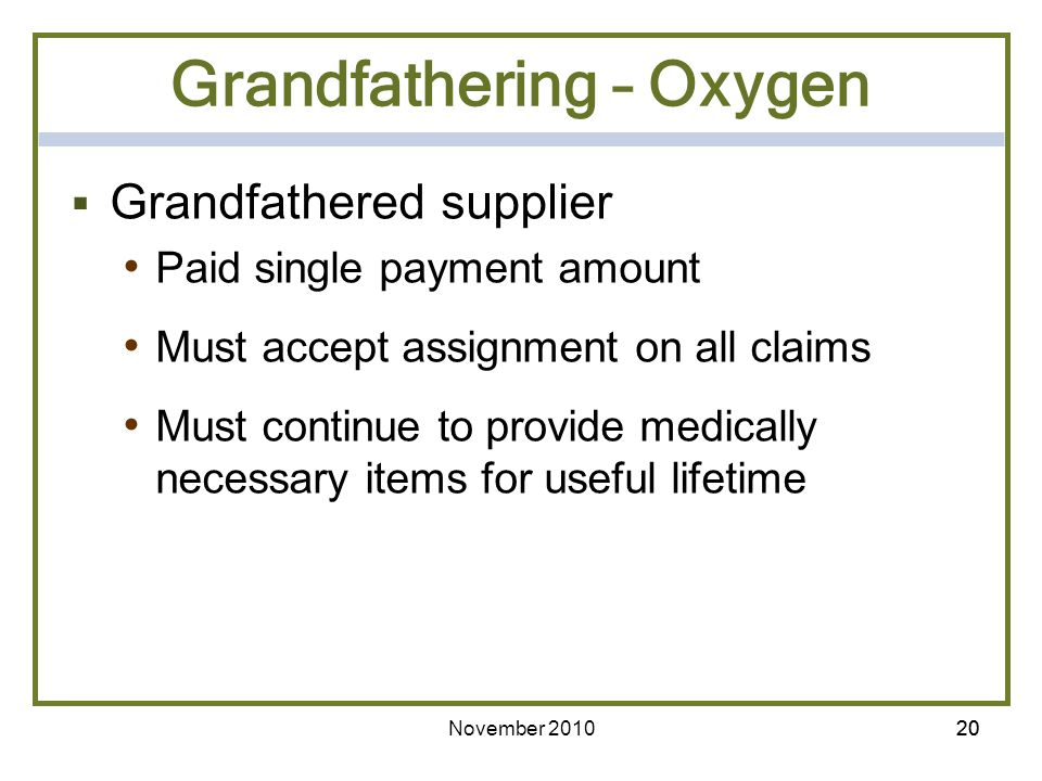 Grandfathering – Oxygen