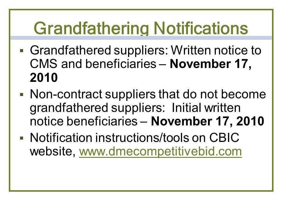 Grandfathering Notifications