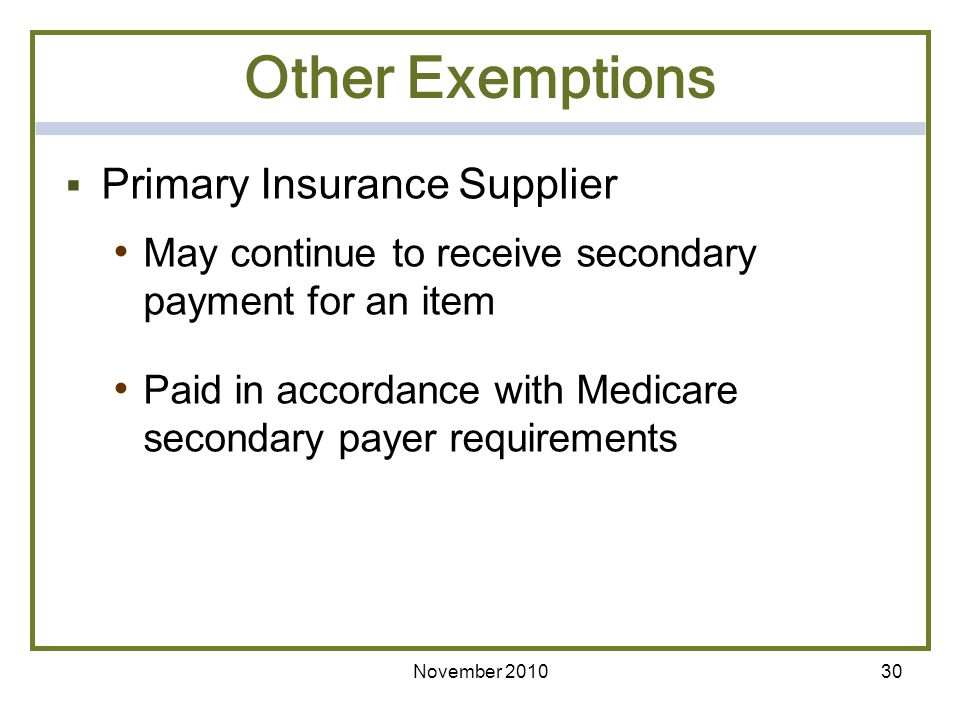 Other Exemptions Primary Insurance Supplier