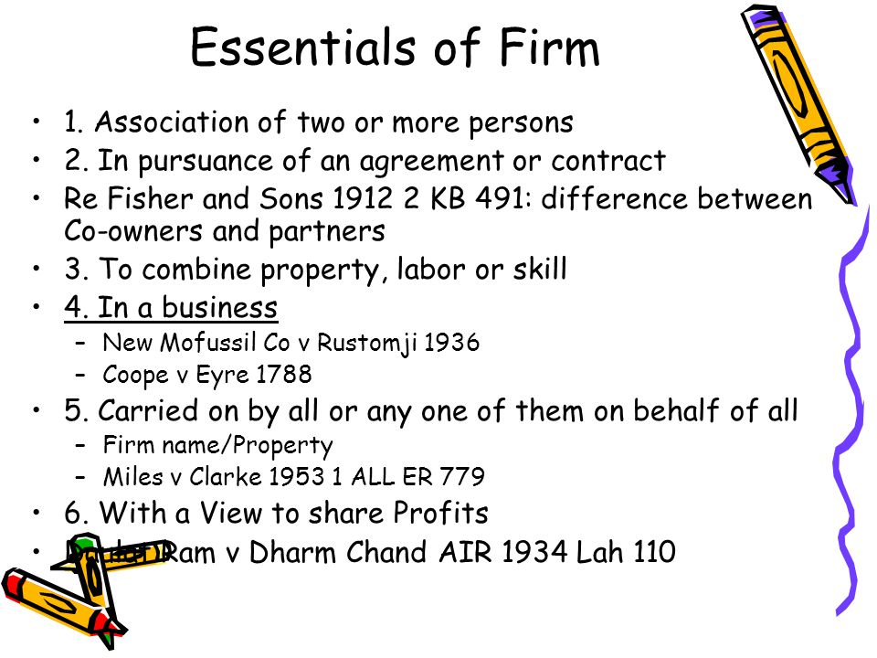 Essentials of Firm 1. Association of two or more persons