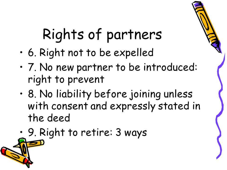 Rights of partners 6. Right not to be expelled