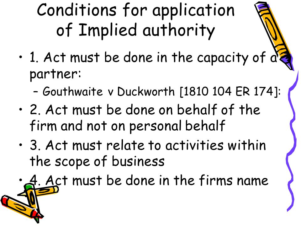 Conditions for application of Implied authority