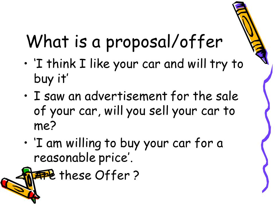 What is a proposal/offer