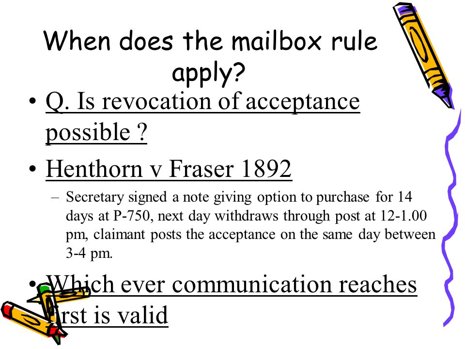 When does the mailbox rule apply