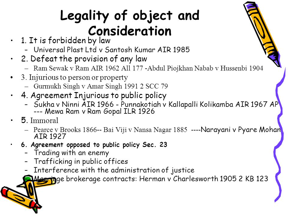 Legality of object and Consideration