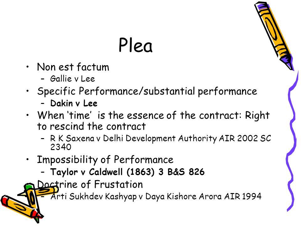 Plea Non est factum Specific Performance/substantial performance