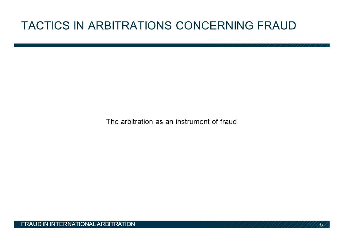 Tactics in arbitrations concerning fraud