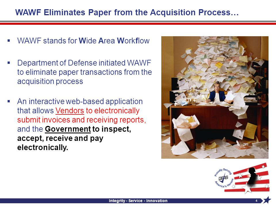 WAWF Eliminates Paper from the Acquisition Process…