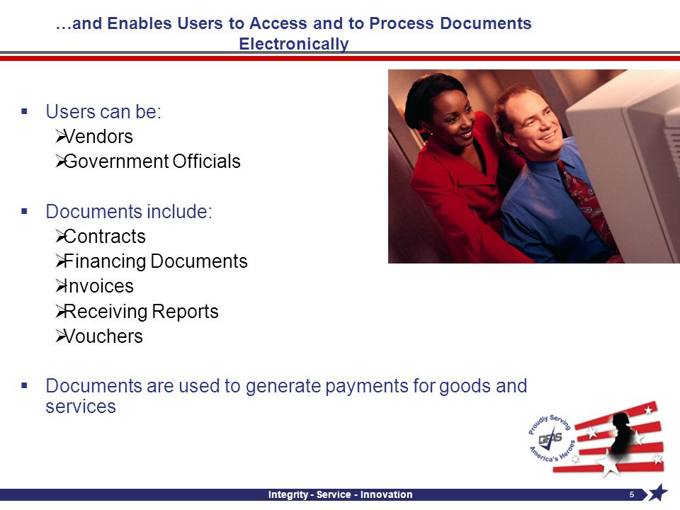 …and Enables Users to Access and to Process Documents Electronically
