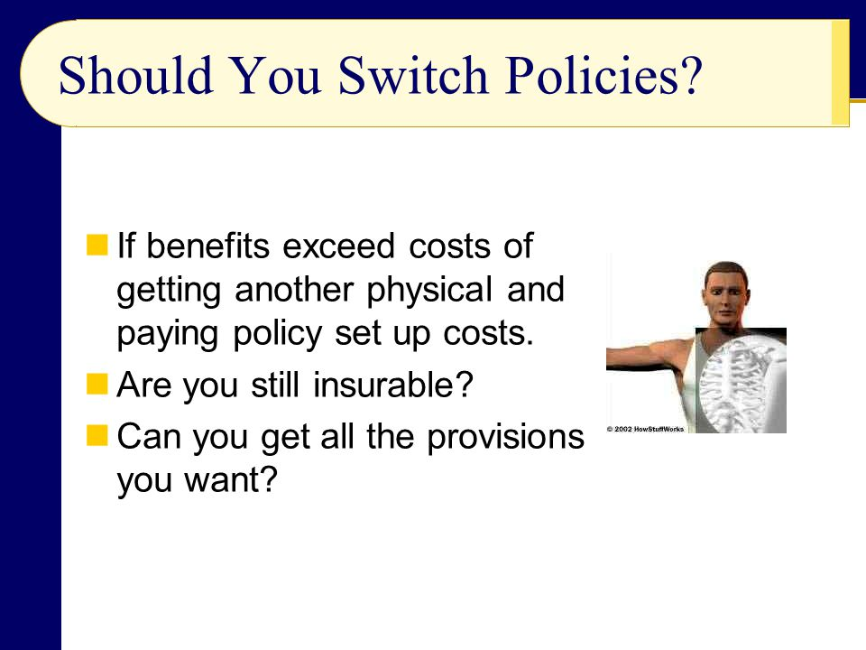 Should You Switch Policies