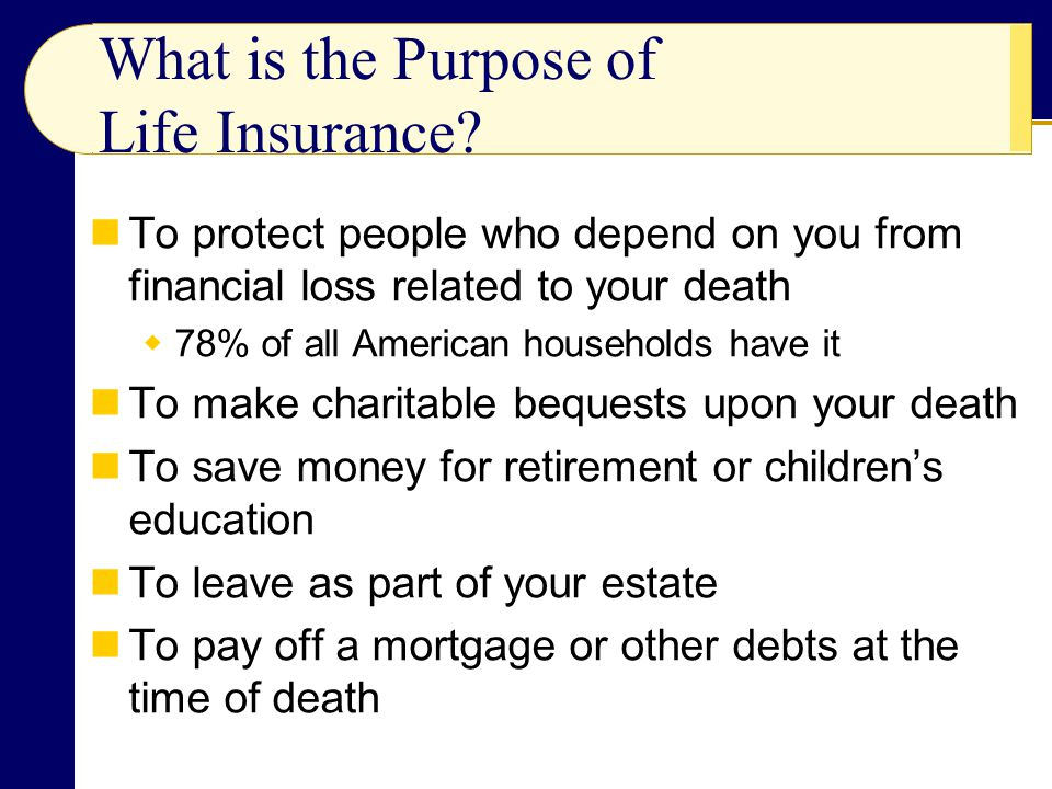 What is the Purpose of Life Insurance
