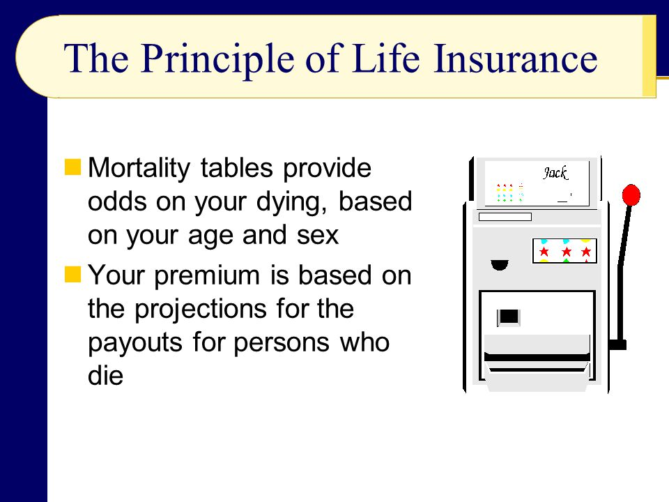 The Principle of Life Insurance