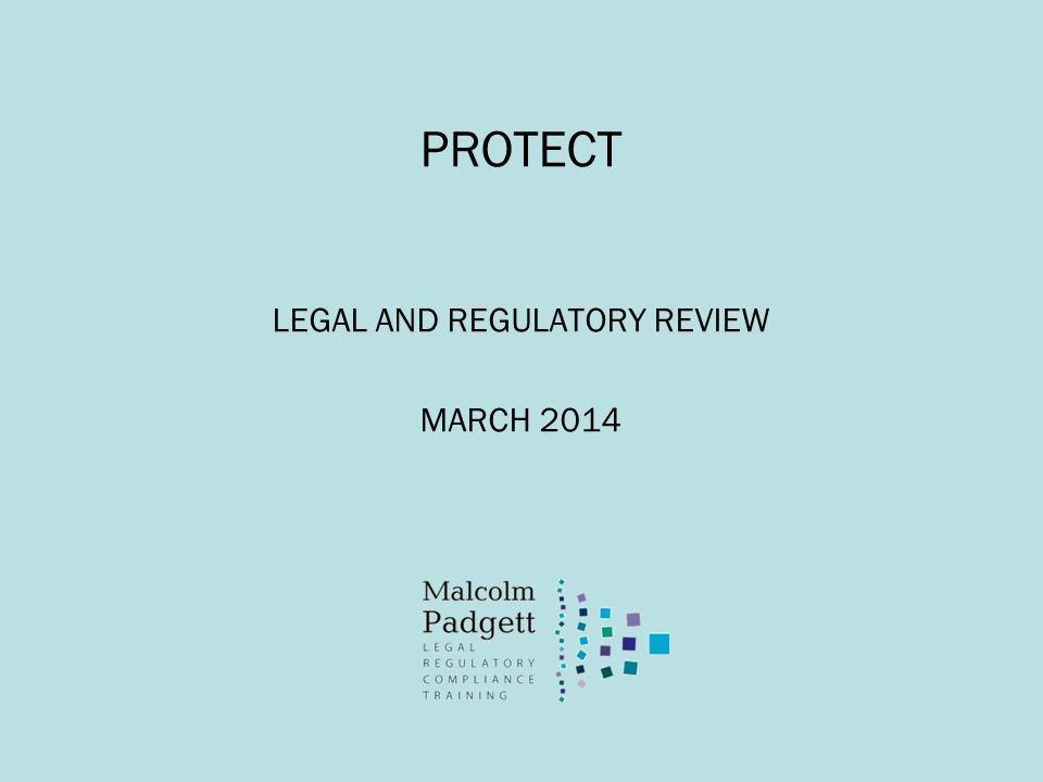 LEGAL AND REGULATORY REVIEW MARCH 2014