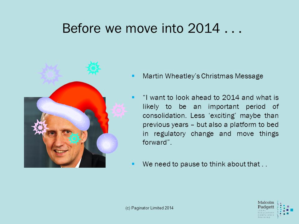 Before we move into 2014 . . . Martin Wheatley's Christmas Message