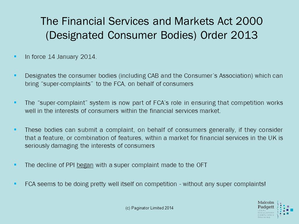 The Financial Services and Markets Act 2000 (Designated Consumer Bodies) Order 2013