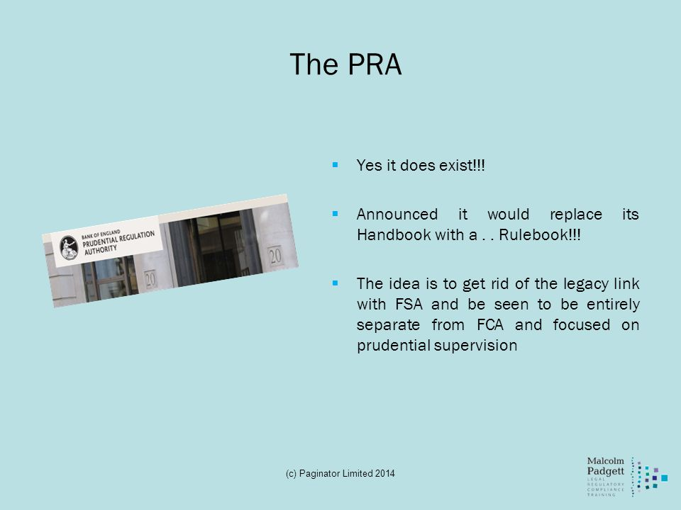 The PRA Yes it does exist!!!