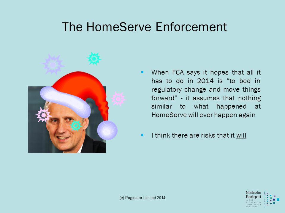 The HomeServe Enforcement