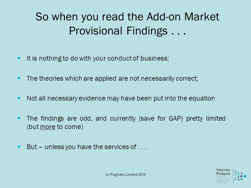 So when you read the Add-on Market Provisional Findings . . .