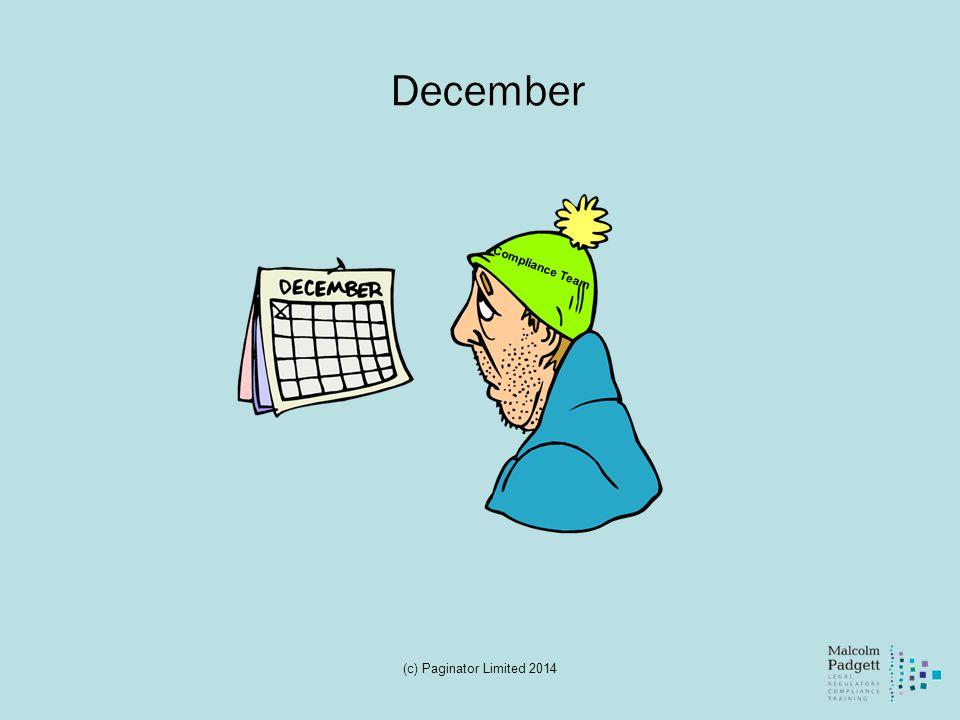 December Compliance Team (c) Paginator Limited 2014