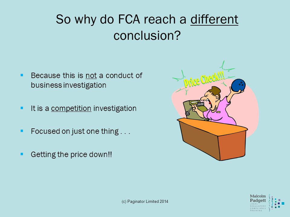 So why do FCA reach a different conclusion