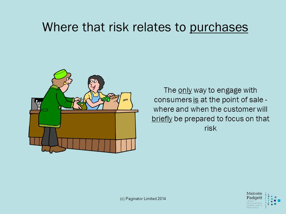 Where that risk relates to purchases