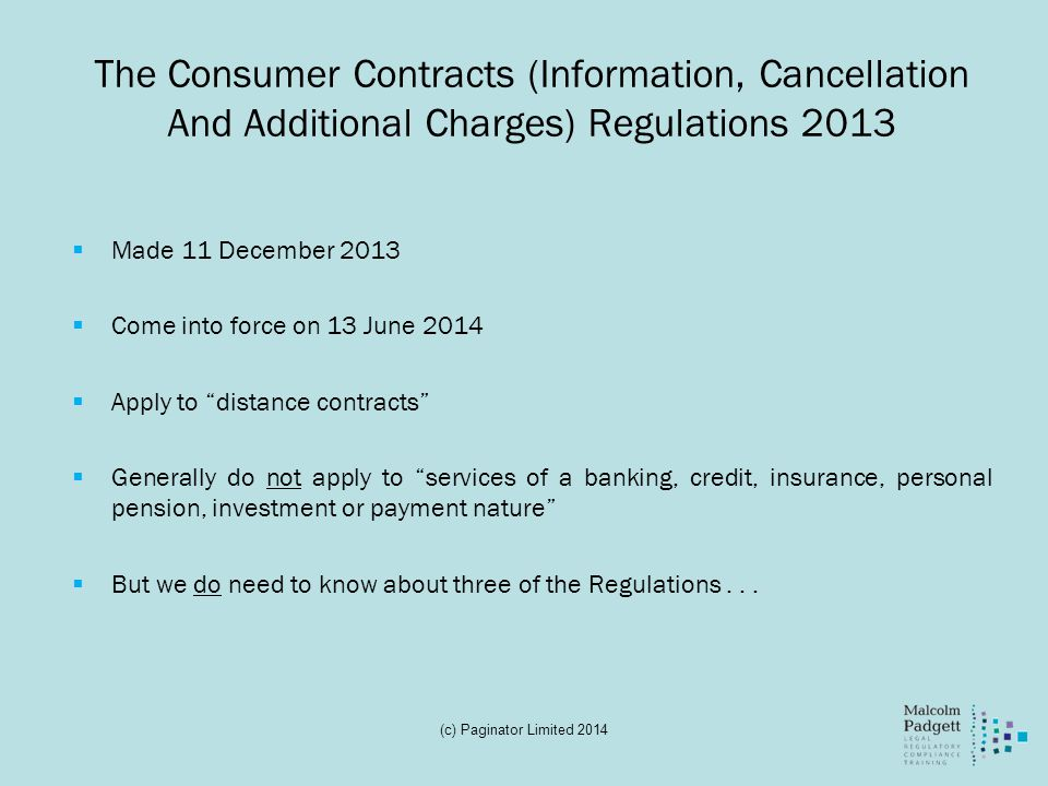 The Consumer Contracts (Information, Cancellation And Additional Charges) Regulations 2013
