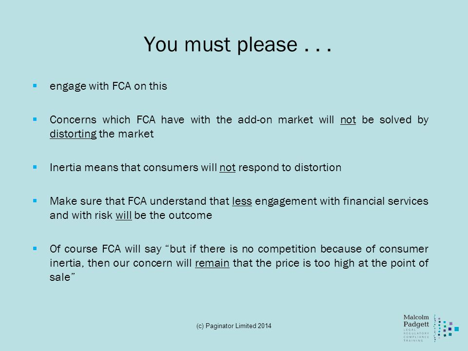 You must please . . . engage with FCA on this