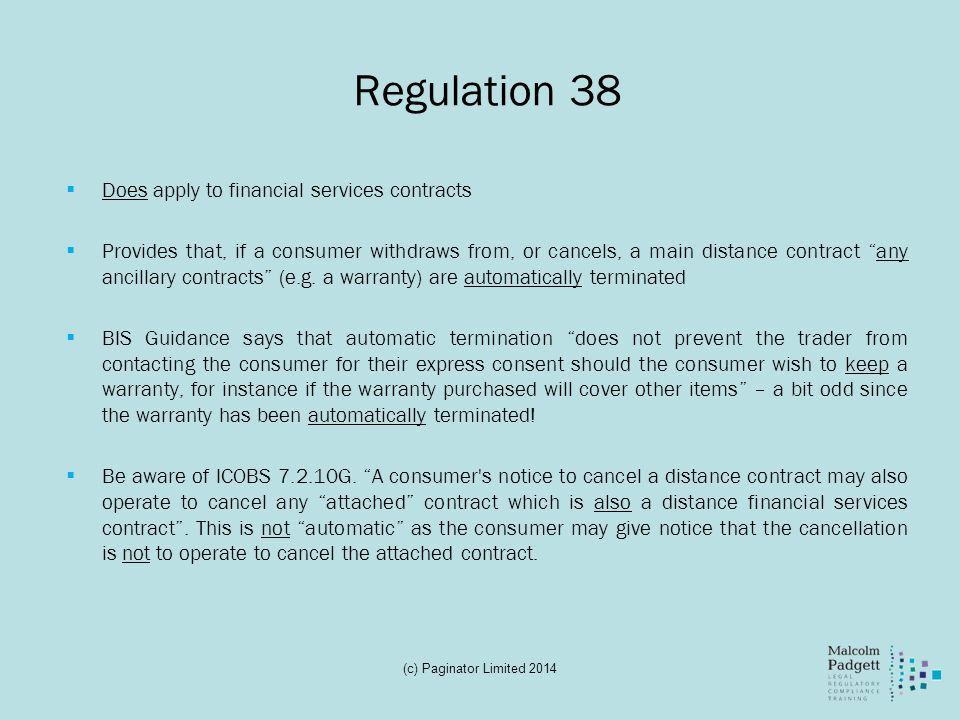 Regulation 38 Does apply to financial services contracts