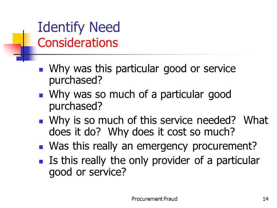 Identify Need Considerations