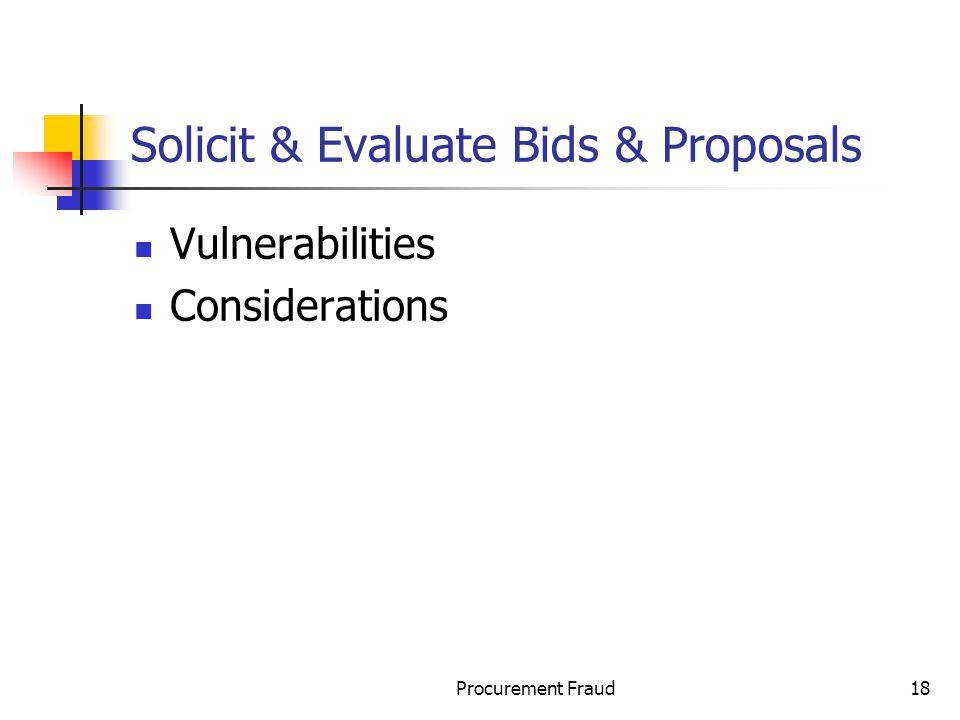 Solicit & Evaluate Bids & Proposals