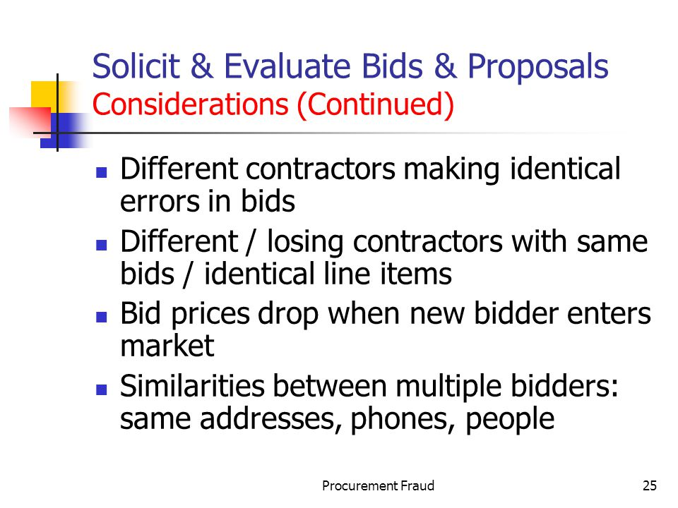 Solicit & Evaluate Bids & Proposals Considerations (Continued)