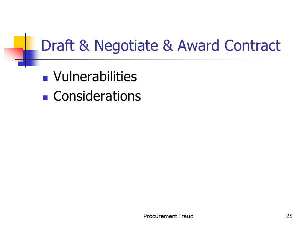 Draft & Negotiate & Award Contract