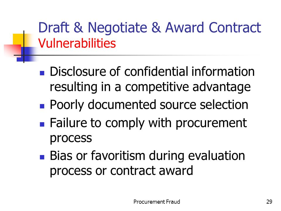 Draft & Negotiate & Award Contract Vulnerabilities