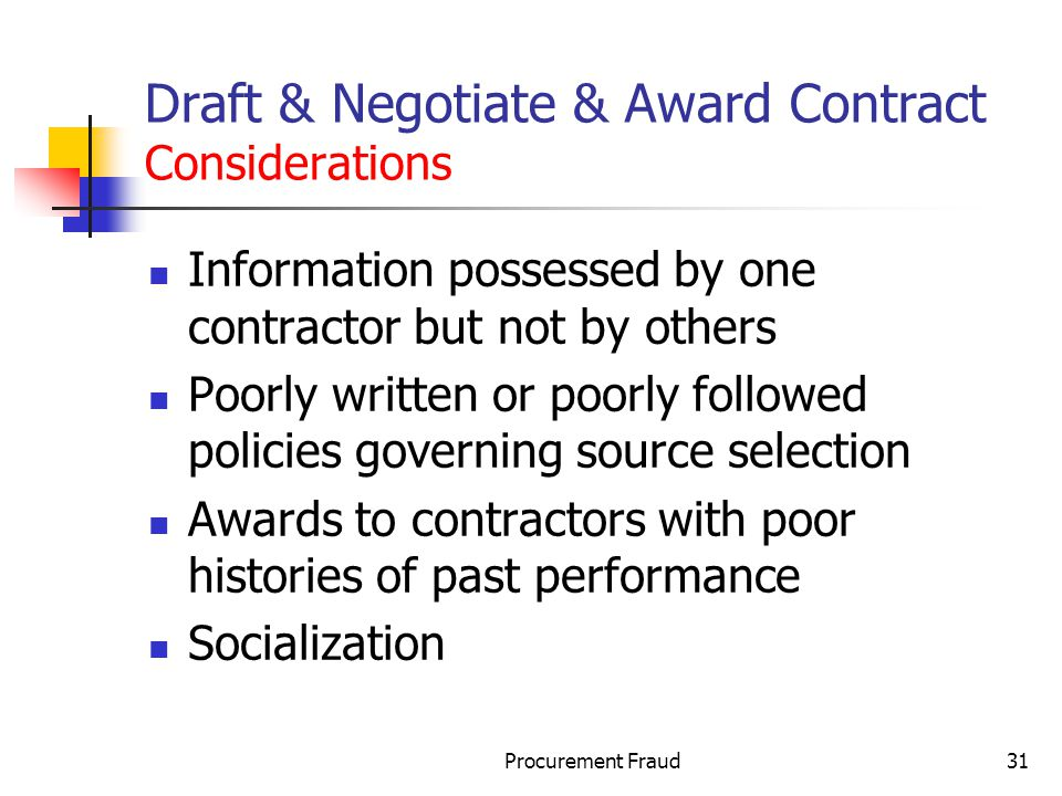 Draft & Negotiate & Award Contract Considerations