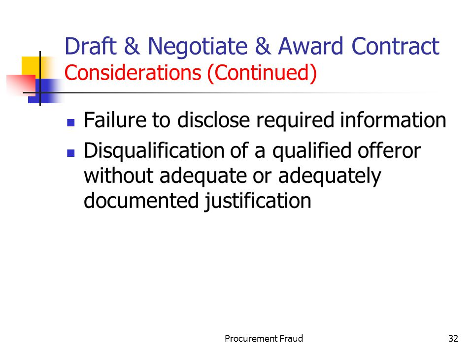 Draft & Negotiate & Award Contract Considerations (Continued)