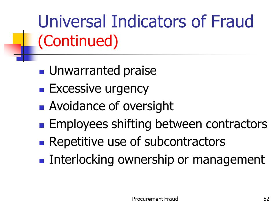 Universal Indicators of Fraud (Continued)