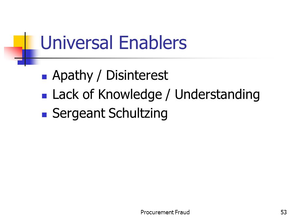 Universal Enablers Apathy / Disinterest