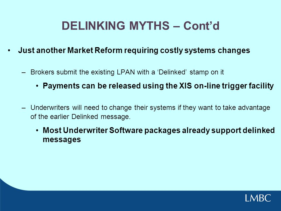 DELINKING MYTHS – Cont'd