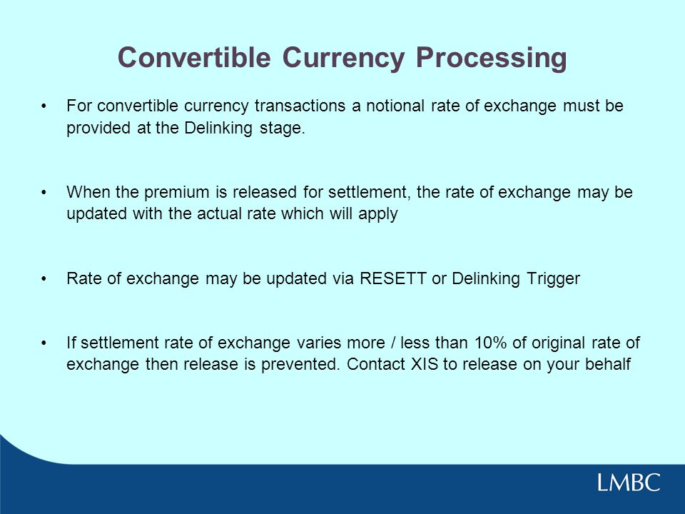 Convertible Currency Processing
